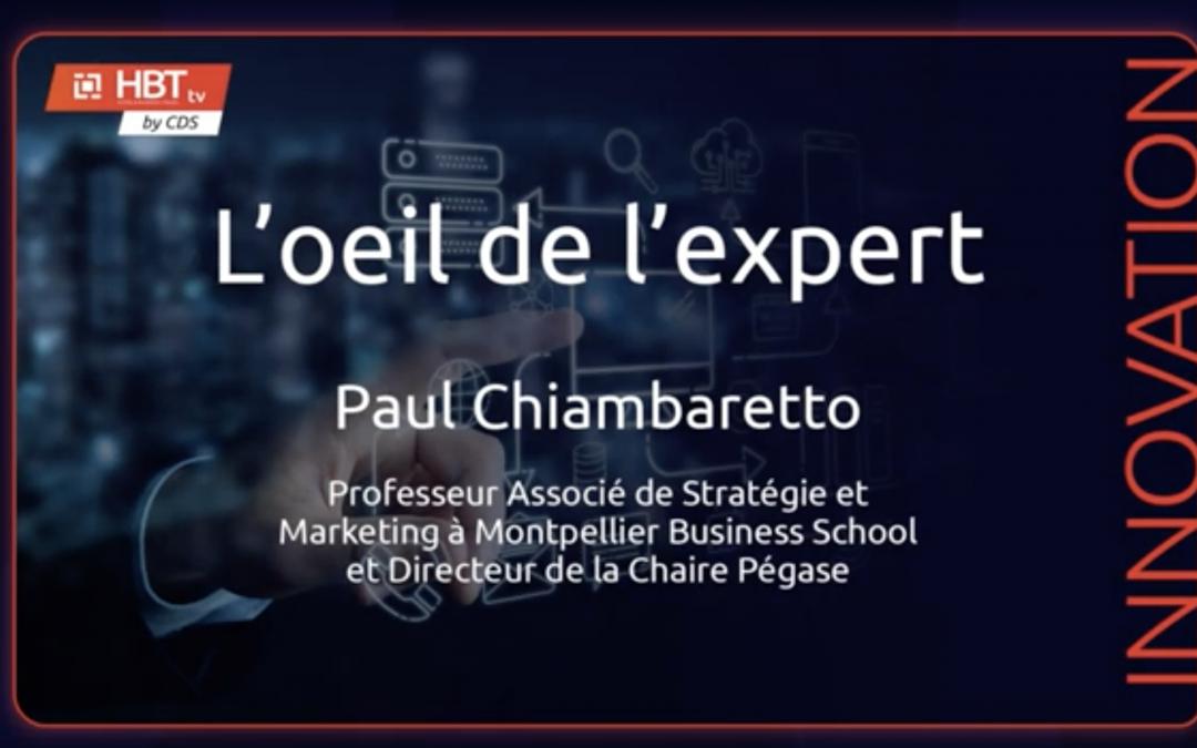 L'oeil de l'experte – Paul Chiambaretto